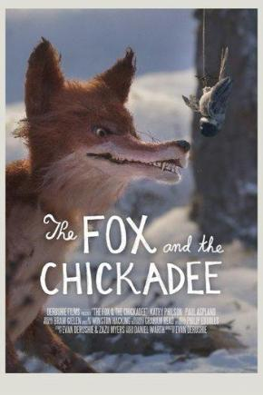 Poster de The Fox and the Chickadee