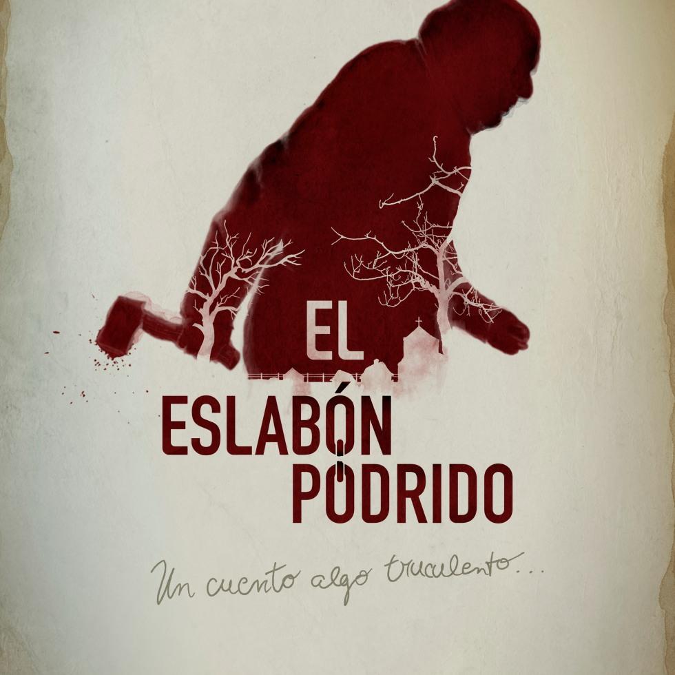 Poster de El Eslabón Podrido